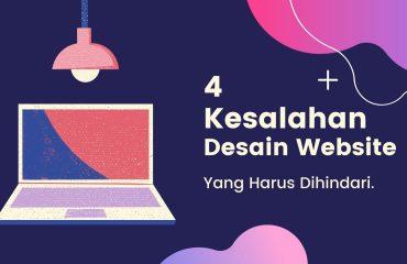 Kesalahan Desain Website yang Harus Dihindari